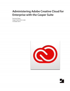 Administering Adobe Creative Cloud for Enterprise with the Casper Suite v9.0 or Later