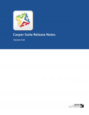 Casper Suite Release Notes Version 9.24