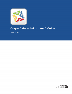 Casper Suite 9.3 Administrators Guide