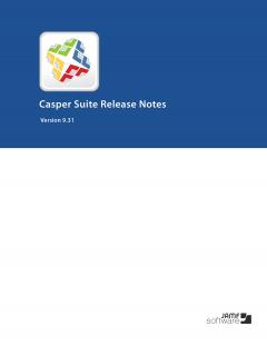 Casper Suite 9.31 Release Notes