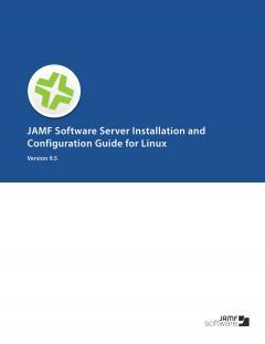 Casper-Suite-9.5-JSS-Installation-Guide-for-Linux