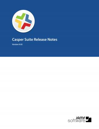 Casper Suite Release Notes, version 9.92