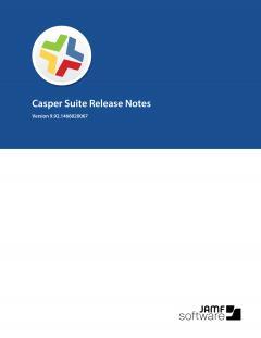 Casper Suite 9.92.1466020067 Release Notes