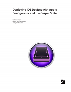 Deploying iOS Devices with the Casper Suite and Apple Configurator v9.1