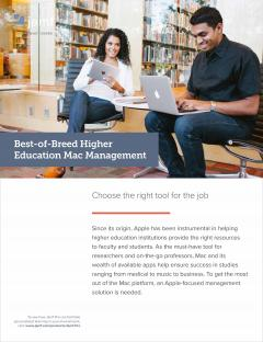 Best-of-Breed Higher Education Mac Management