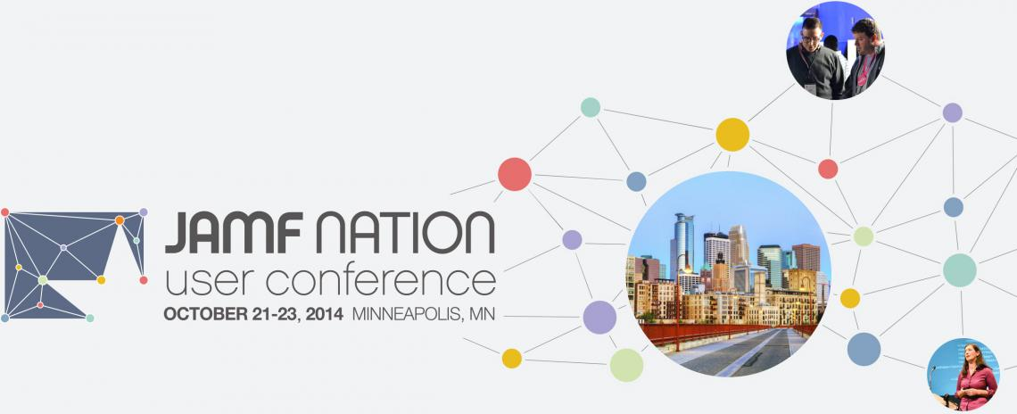 JAMF Nation User Conference - October 21-23, 2014